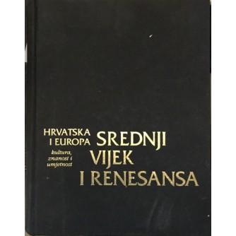 Hrvatska i Europa: Srednji vijek i Renesansa